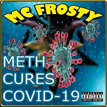 METH CURES COVID-19