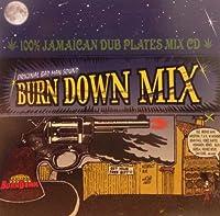 Burn Down Mix
