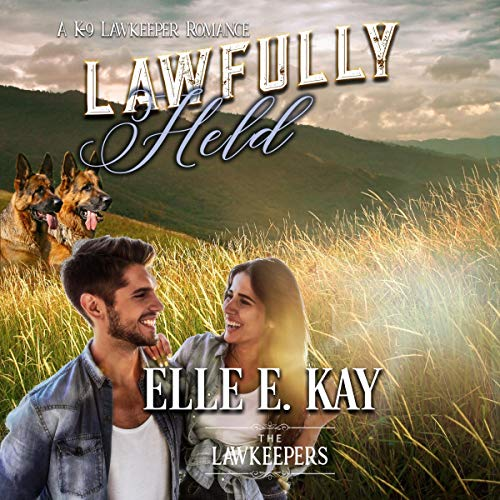 Lawfully Held (Inspirational Christian Contemporary) audiobook cover art