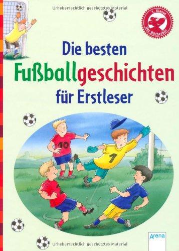 Die besten Fußballgeschichten für Erstleser