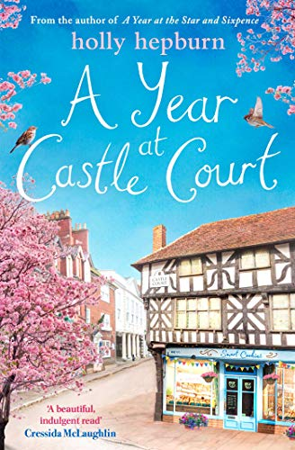 A Year at Castle Court by [Holly Hepburn]
