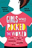 Girls Who Rocked The World (English Edition)