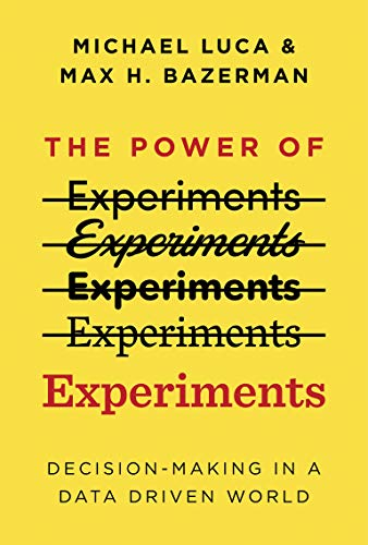 The Power of Experiments: Decision Making in a Data-Driven World (Mit Press)