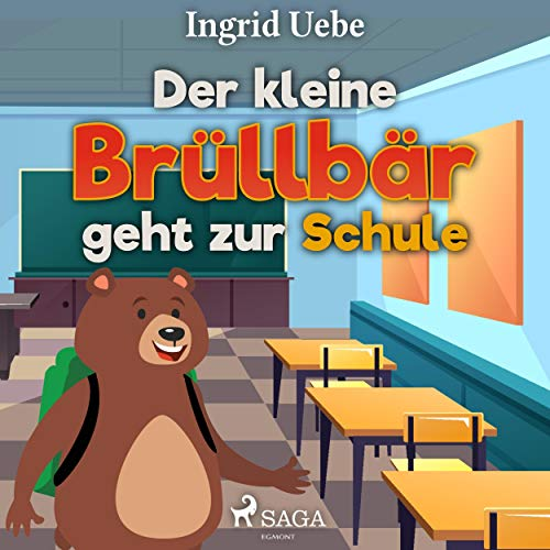 Der kleine Brüllbär geht zur Schule audiobook cover art