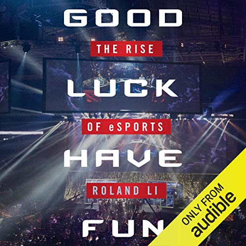 Good Luck Have Fun audiobook cover art