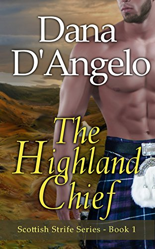 The Highland Chief (Scottish Strife Series Book 1) (English Edition)