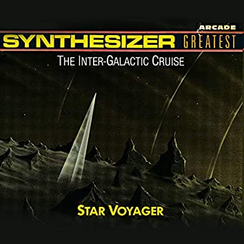 Synthesizer Greatest - The Inter-Galactic Cruise