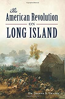 The American Revolution in Long Island (Military)