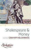 Shakespeare and Money (Shakespeare &, 7)