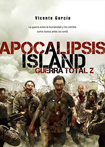 Portada del libro Apocalipsis Island IV: Guerra Total Z de Dolmen Editorial