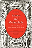 Saturn and Melancholy: Studies in the History of Natural Philosophy, Religion, and Art