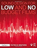 Sound Design for Low & No Budget Films - Patrick Winters
