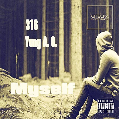 316 & Yung A. G.