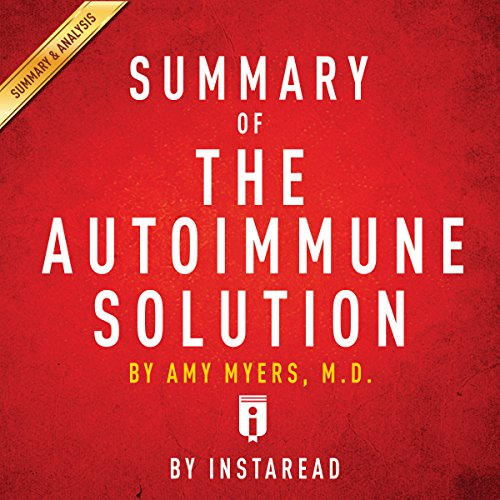 Summary of The Autoimmune Solution,by Amy Myers | Includes Analysis cover art
