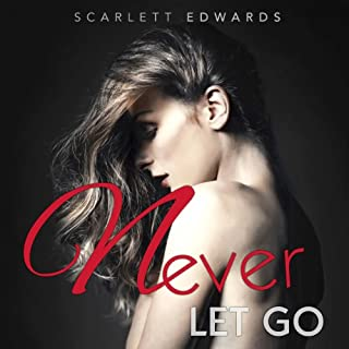 Never Let Go                   By:                                                                                                                                 Scarlett Edwards                               Narrated by:                                                                                                                                 Emily Gittelman                      Length: 8 hrs and 20 mins     29 ratings     Overall 3.6