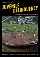 Juvenile Delinquency: A Sociological Approach