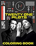 Twenty One Pilots Coloring Book: A Fantastic Collection Of The Legendary Band Twenty One Pilots For Their Fans And Anyone Enjoying Coloring Fun
