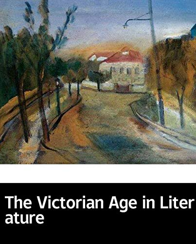 Illustrated The Victorian Age in Literature: Popular and beautiful English novels (English Edition)
