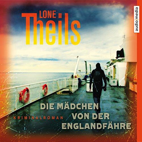 Die Mädchen von der Englandfähre     Nora Sand 1              Autor:                                                                                                                                 Lone Theils                               Sprecher:                                                                                                                                 Solveig Duda                      Spieldauer: 7 Std. und 6 Min.     17 Bewertungen     Gesamt 4,1
