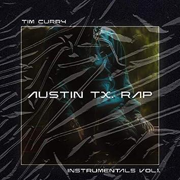 Tim Curry Austin TX. Rap Instrumentals, Vol. 1