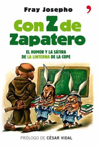 Con Z de Zapatero (Temas de Hoy/Humor)