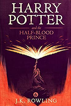 Harry Potter and the Half-Blood Prince by [J.K. Rowling, Mary GrandPré]