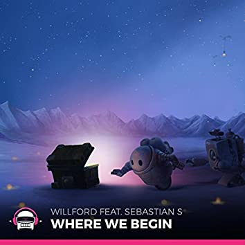 Where We Begin (feat. Sebastian S)