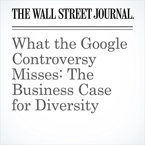 What the Google Controversy Misses: The Business Case for Diversity audiobook cover art