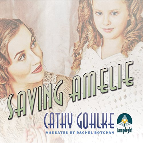 Saving Amelie audiobook cover art