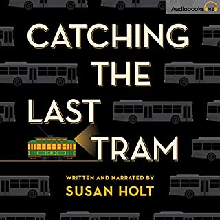 Catching the Last Tram audiobook cover art