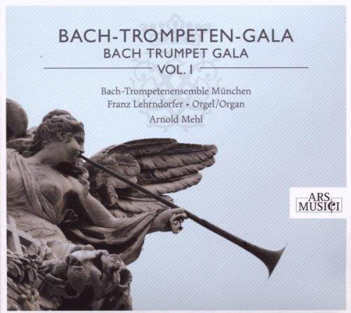 Bach-Trompeten-Gala Vol.1