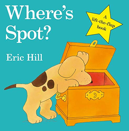 Wheres Spot? (Spot - Original Lift The Flap)