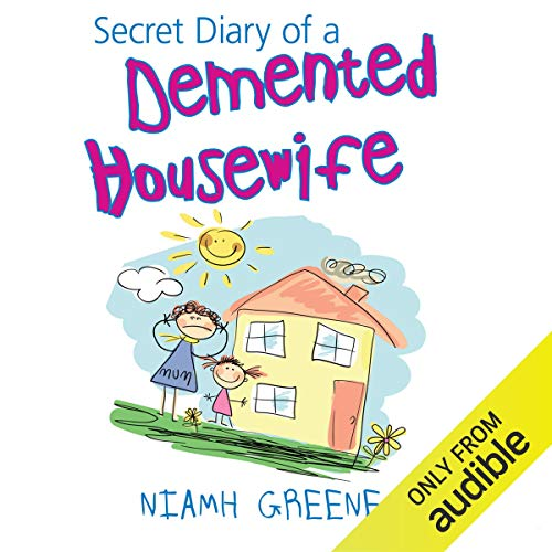 Secret Diary of a Demented Housewife audiobook cover art