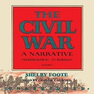 The Civil War: A Narrative, Volume II, Fredericksburg to Meridian audiobook cover art