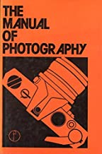 The Manual of photography: Formerly the Ilford manual of photography