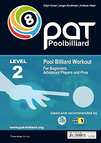 Pool Billiard Workout PAT Level 2: Includes the official WPA playing ability test - For intermediate players: Includes the official WPA playing ability test (PAT) (PAT-System Workout)