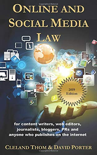 Compare Textbook Prices for Online and Social Media Law: For content writers, web editors, journalists, bloggers, PRs and anyone who publishes on the internet  ISBN 9781687279828 by Thom, Cleland,Porter, David
