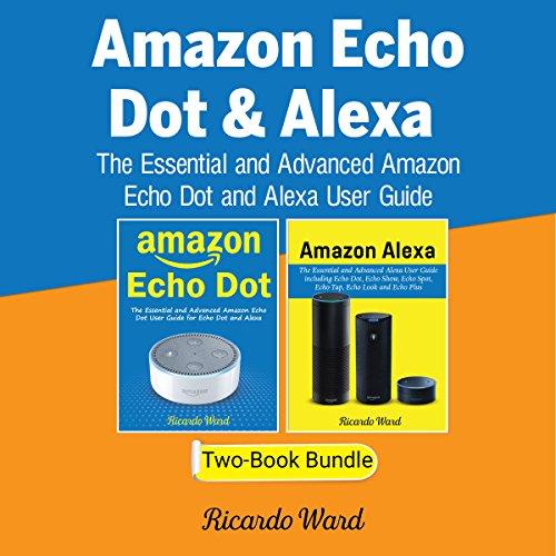 Amazon Echo Dot & Alexa audiobook cover art