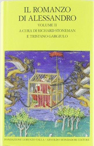 Il romanzo di Alessandro. Testo greco e latino a fronte (Vol. 2)
