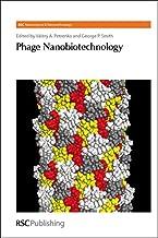 Phage Nanobiotechnology: Volume 17 (Nanoscience & Nanotechnology Series)