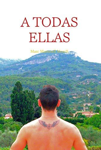 A TODAS ELLAS (Spanish Edition)