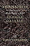 YAVANAPRIYA: The Story Of Black Pepper And Aramaic Malabari.