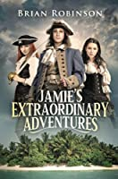 Jamie's Extraordinary Adventures