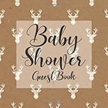 Baby Shower Guest Book: Rustic Stag Deer Shabby Chic Cowboy Hunting Theme - Gender Reveal Boy Girl Signing Sign In Guestbook, Welcome New Baby with ... Prediction, Advice Wishes, Photo Milestones