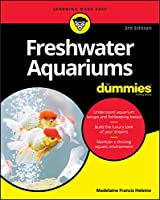 Freshwater Aquariums For Dummies, 3rd Edition (For Dummies (Pets))
