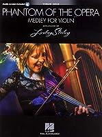 Phantom Of The Opera: Lindsey Stirling Medley (Violin With Original Audio Backing Tracks) 1495021319 Book Cover