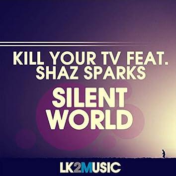 Silent World (feat. Shaz Sparks)