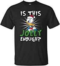 is This Jolly Enough Donald Christmas Duck Shirt