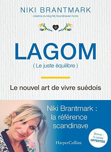 Lagom - Le nouvel art de vivre suédois