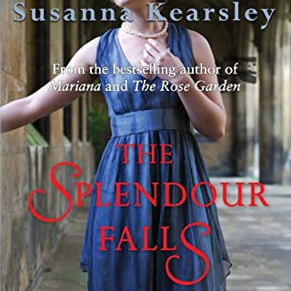 The Splendour Falls                   Written by:                                                                                                                                 Susanna Kearsley                               Narrated by:                                                                                                                                 Barbara Rosenblat                      Length: 12 hrs and 7 mins     1 rating     Overall 5.0